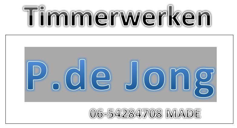 Pierre de Jong Timmerwerken Made